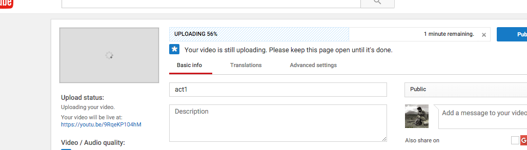The window that appears when a video is uploading, showing its progress.